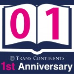☆TRANS CONTINENTS 1st Aanniversary☆
