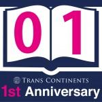 TRANS CONTINENTS 一周年記念!!!